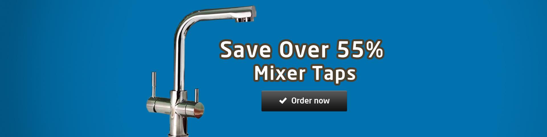 Save massive on Mixer taps