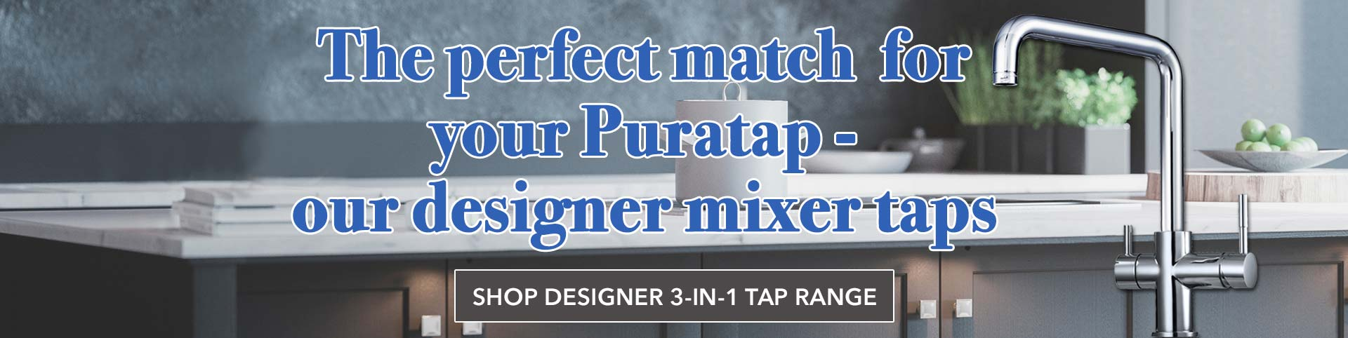 update your kitchen with puratap |  Puratap | Water Filters Specialist in Adelaide