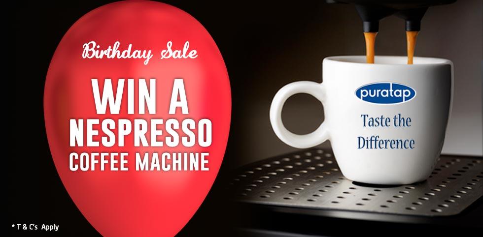 Puratap Birthday sale! Win a Nespresso